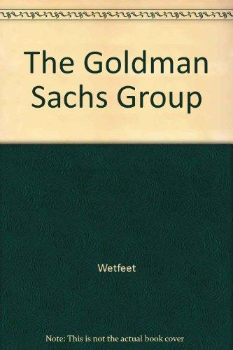 9781582077840: The Goldman Sachs Group