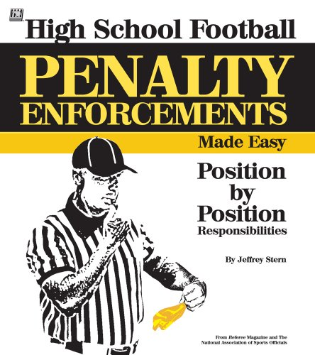 9781582081151: High School Penalty Enforcements Made Easy: Position by Position Responsibilities