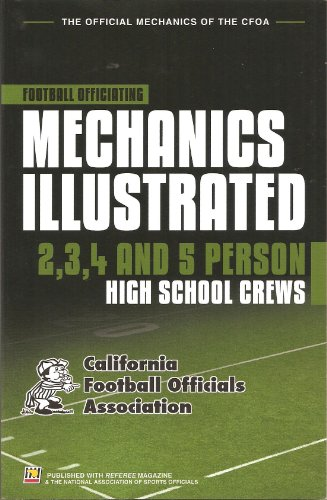 9781582081458: Football Officiating Mechanics Illustrated: 2,3,4 and 5 Person High School Crews