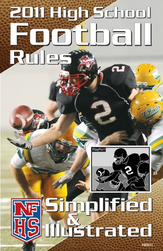 9781582081533: NFHS 2011 High School Football Rules Simplified & Illustrated