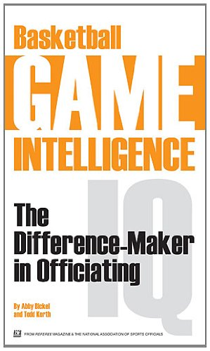 9781582081632: Basketball Game Intelligence: The Difference-Maker in Officiating