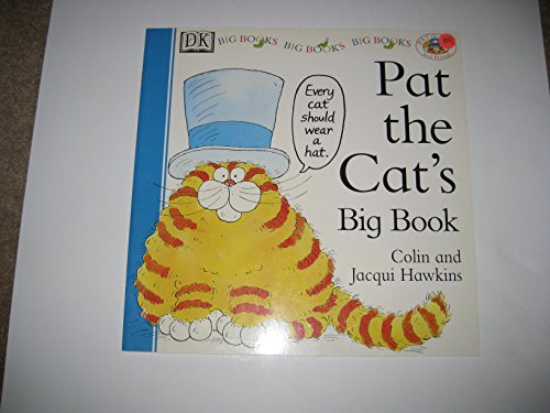 Pat the Cat's Big Book (Pat the: Colin Hawkins, Jacqui