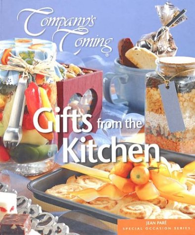 9781582093109: Company's Coming: Gifts From the Kitchen