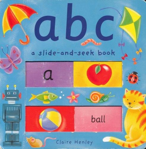 9781582093338: ABC (A Slide-and-Seek Book)