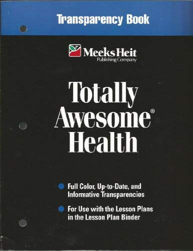Totally Awesome Health - Transparency Book