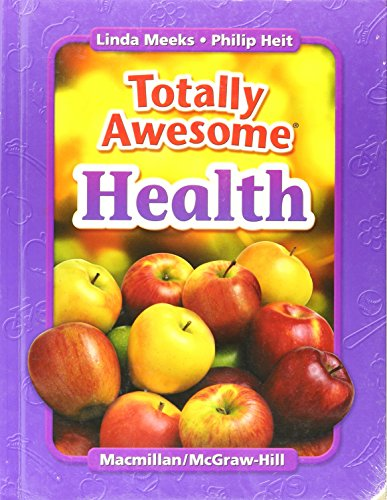 9781582100425: Totally Awesome Health