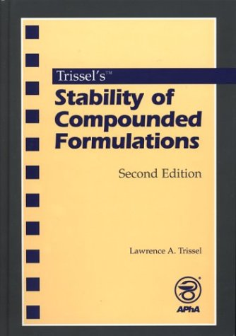 9781582120072: Trissel's Stability of Compounded Formulations