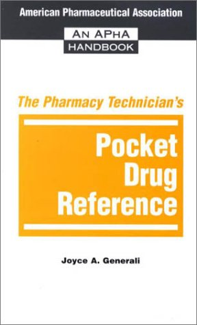 9781582120201: The Pharmacy Technician's Pocket Drug Reference