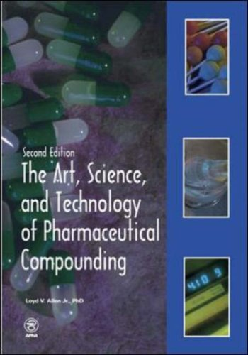 9781582120355: The Art, Science, and Technology of Pharmaceutical Compounding