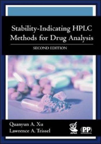 Stability-Indicating HPLC Methods for Drug Analysis: Xu, Quanyun A., Trissel, Lawrence A.