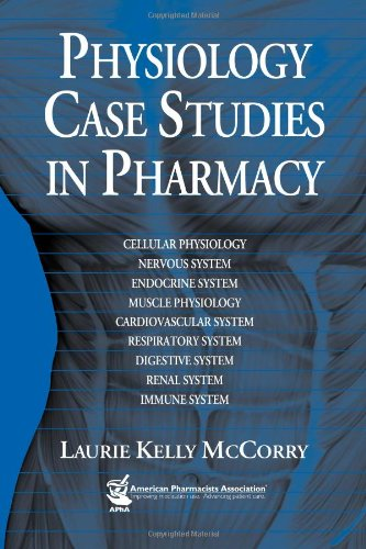 9781582120898: Physiology Case Studies in Pharmacy