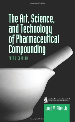9781582121109: The Art, Science, and Technology of Pharmaceutical Compounding