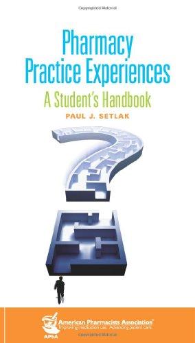 9781582121147: Pharmacy Practice Experiences: A Student's Handbook