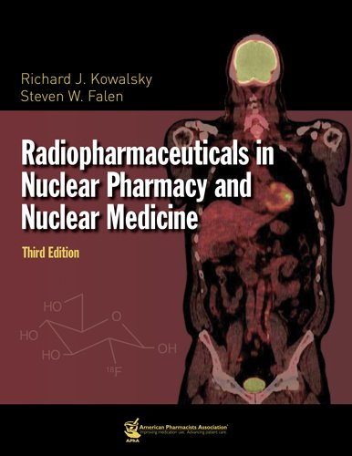 9781582121185: Radiopharmaceuticals in Nuclear Pharmacy and Nuclear Medicine