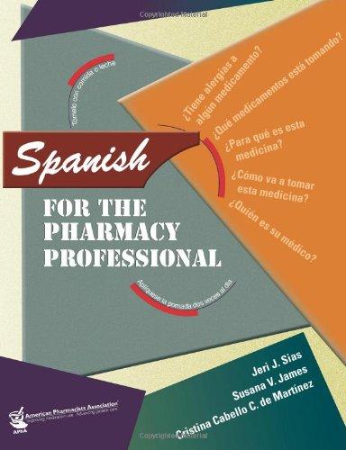 Spanish for the Pharmacy Professional: Cristina Cabello C.
