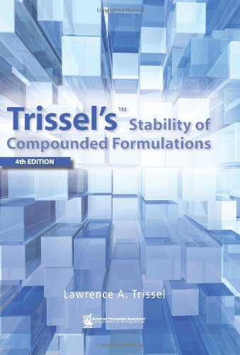 9781582121253: Trissel's Stability of Compounded Formulations (Trissel's Stability of Compounded Formulations)