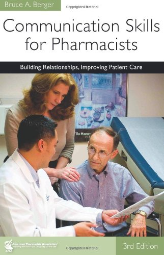 9781582121321: Communication Skills for Pharmacists: Building Relationships, Improving Patient Care