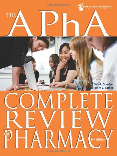9781582121628: The APhA Complete Review for Pharmacy (Gourley, APha Complete Review for Pharmacy)