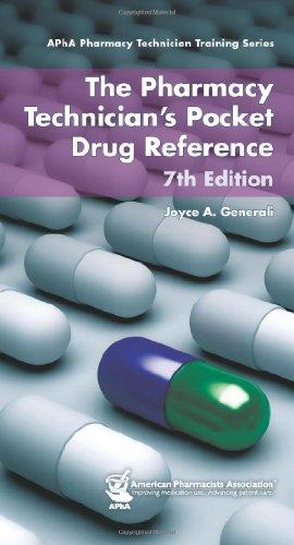 Pharmacy Technician's Pocket Drug Reference: Generali, Joyce A.