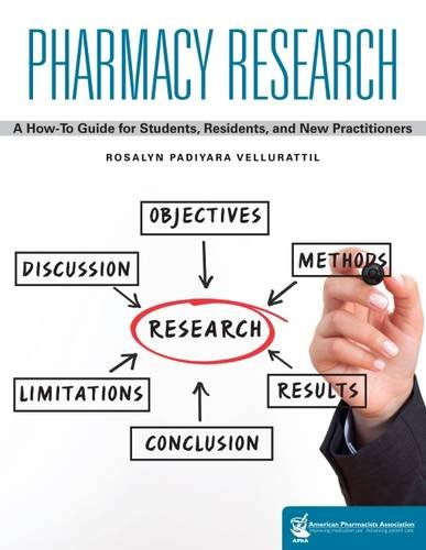 9781582122410: Pharmacy Research: A How-To Guide for Students, Residents, and New Practitioners