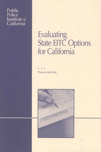 9781582130682: Evaluating State Eitc Options for California