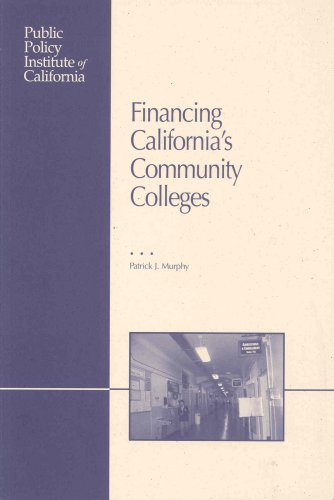 Financing California's Community Colleges: Murphy, Patrick J.
