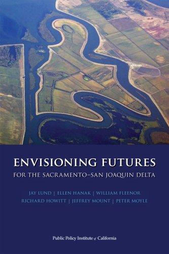 9781582131269: Envisioning Futures for the Sacramento-San Joaquin Delta