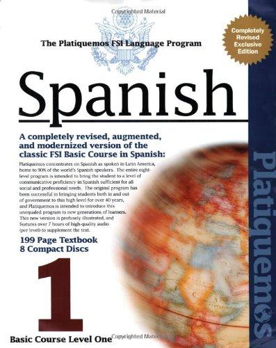 Spanish FSI Basic Course Platiquemos Basic Course: Casteel, Don