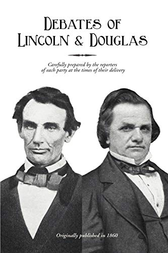 9781582180007: Debates of Lincoln and Douglas