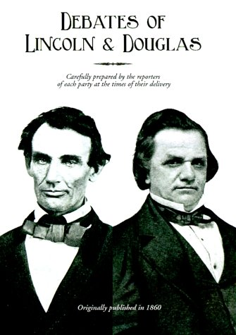 9781582180083: Political Debates Between Hon. Abraham Lincoln and Hon. Stephen A. Douglas
