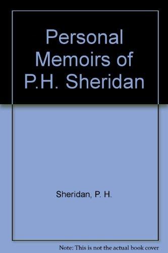 Personal Memoirs of P.H. Sheridan. General United States Army. 2 Vols.: Sheridan P.H.