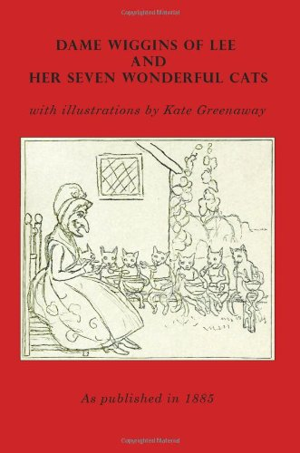 9781582180434: Dame Wiggins of Lee, and Her Seven Wonderful Cats