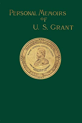 9781582181066: Personal Memoirs of U. S. Grant, Vol. 1