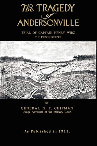 9781582181684: The Tragedy of Andersonville