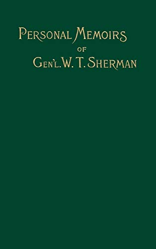 Personal Memoirs of General W.T. Sherman Vol. 2 of 2 (1582181888) by William Tecumseh Sherman