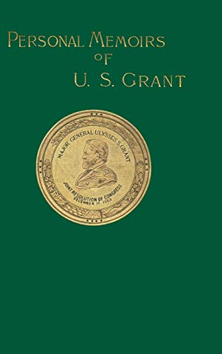 Personal Memoirs of U. S. Grant (Volume 1) (1582181896) by Grant, Ulysses S.