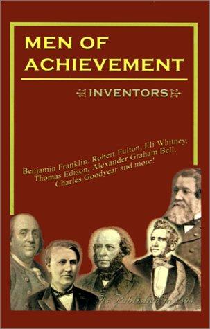 Men of Achievement Inventors: Philip G., Jr.
