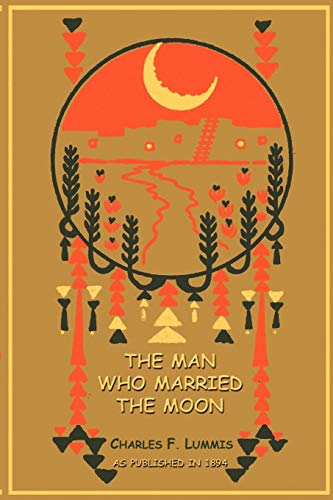 9781582182698: The Man Who Married the Moon
