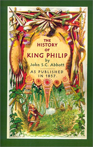 9781582183145: The History of King Philip