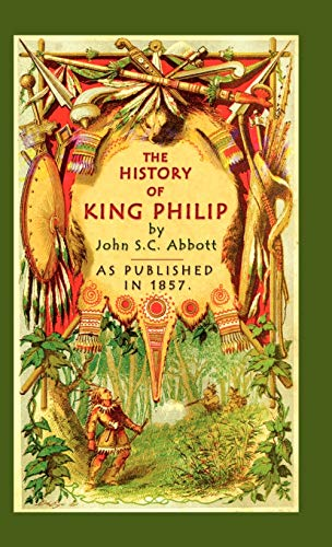 9781582183152: The History of King Philip