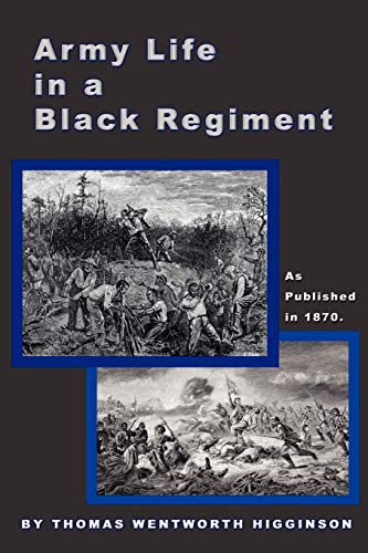 9781582183589: Army Life in a Black Regiment