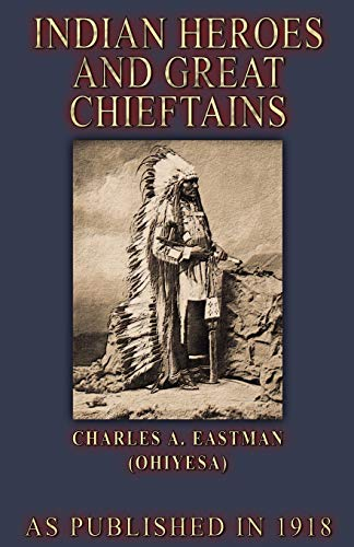9781582186009: Indian Heroes and Great Chieftains