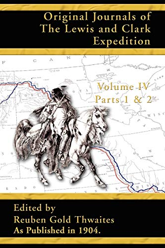 9781582186559: Original Journals of the Lewis and Clark Expedition, Volume 4