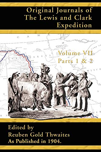 9781582186580: Original Journals of the Lewis and Clark Expedition, Volume 7