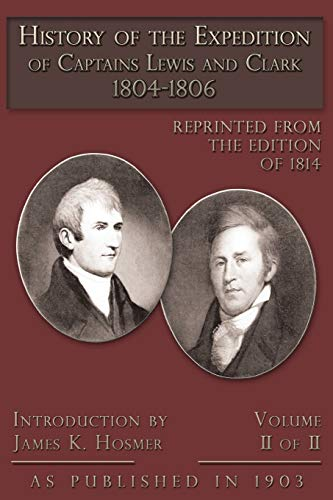 The Expedition of Lewis and Clark Vol 2: James Kendall Hosmer