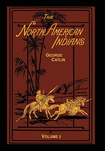 9781582188690: The North American Indians Volume 2 of 2