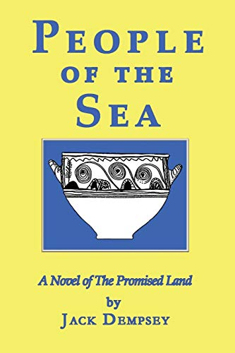 People of the Sea: A Novel of the Promised Land: Jack Dempsey