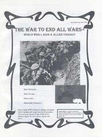 The War to End All Wars (WWI: Axis & Allies Variant): Ryan S Johnson
