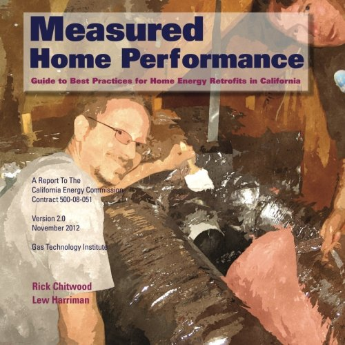 9781582229942: Measured Home Performance: Guide to Best Practices for Home Energy Retrofits in California