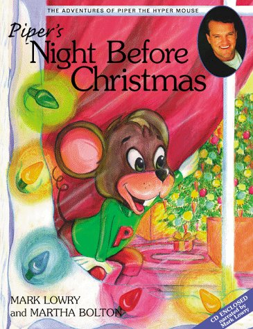 9781582290003: Piper's Night Before Christmas (Piper the Hyper Mouse)